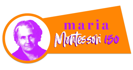 Celebrating 150 Years of Maria Montessori